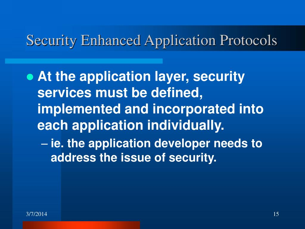 Security Enhanced Application Protocols