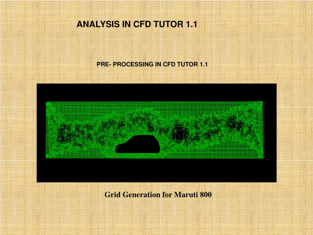 ANALYSIS IN CFD TUTOR 1.1