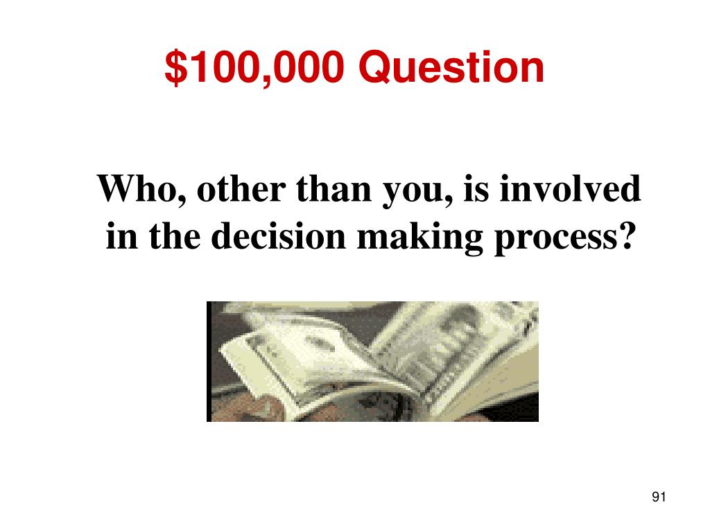 $100,000 Question