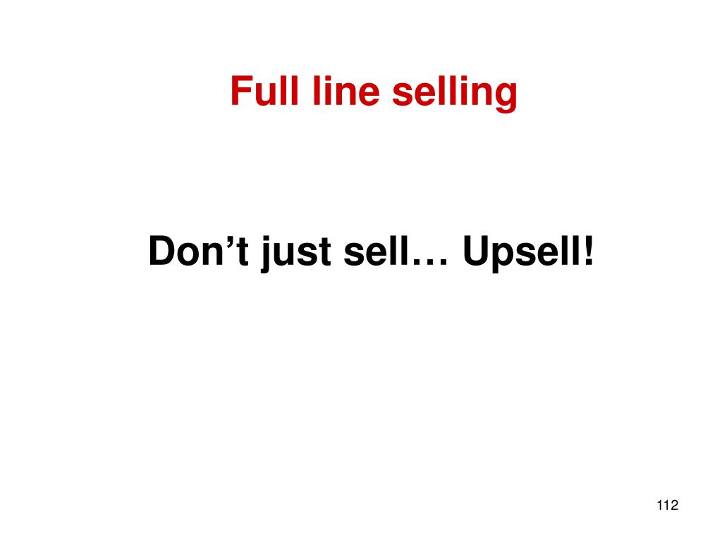 Full line selling