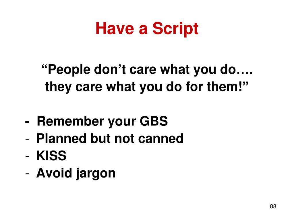 Have a Script
