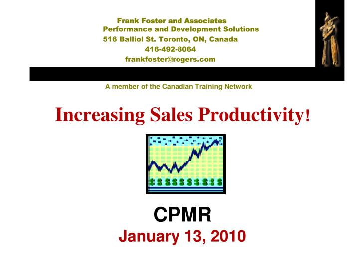 Increasing sales productivity cpmr january 13 2010 l.jpg