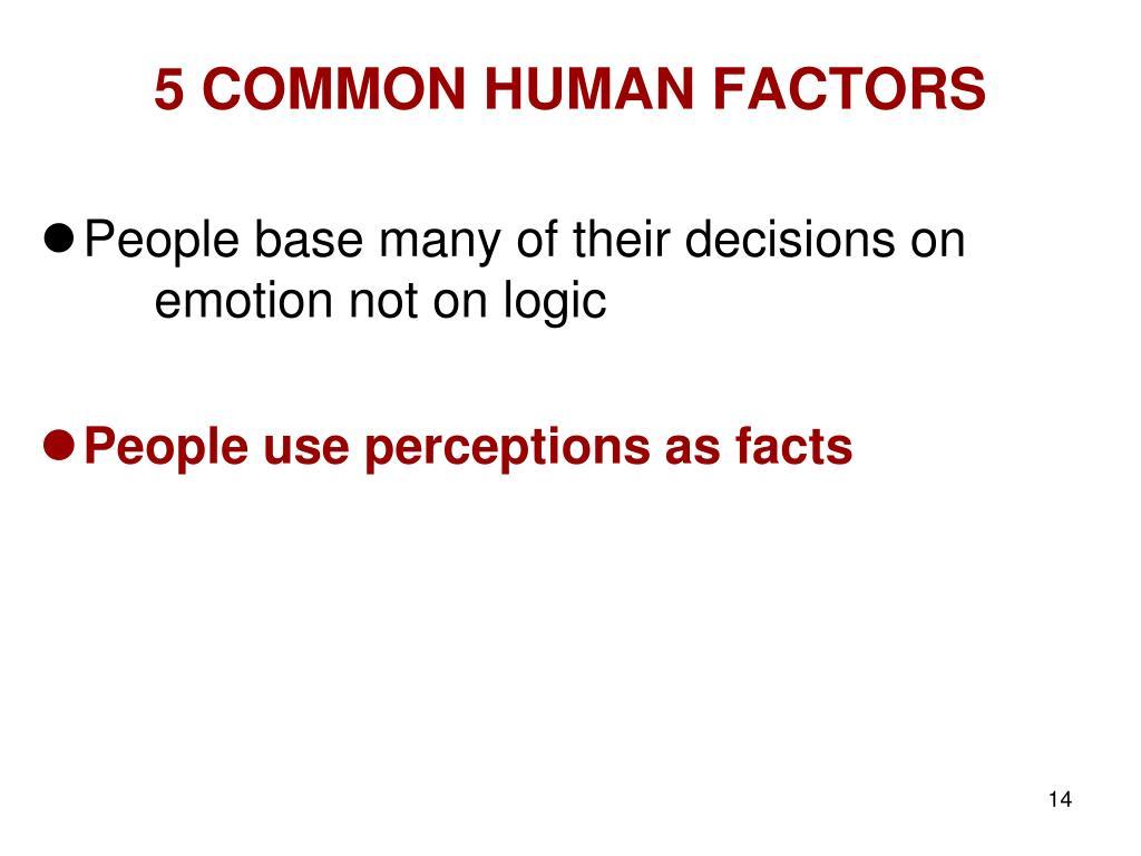 5 COMMON HUMAN FACTORS