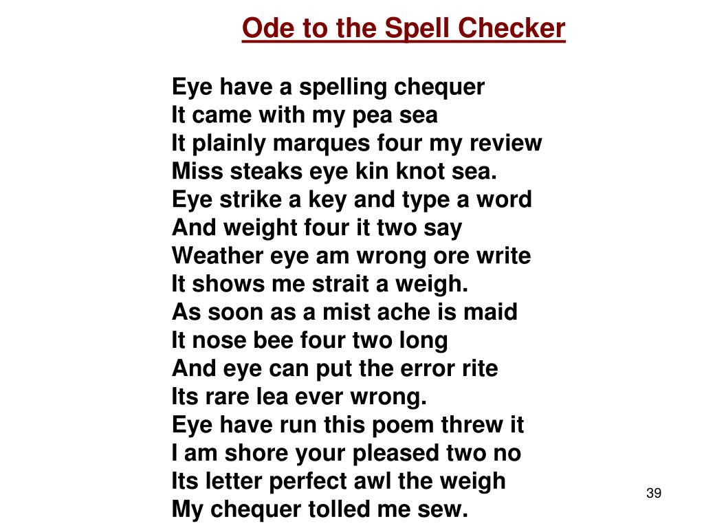 Ode to the Spell Checker