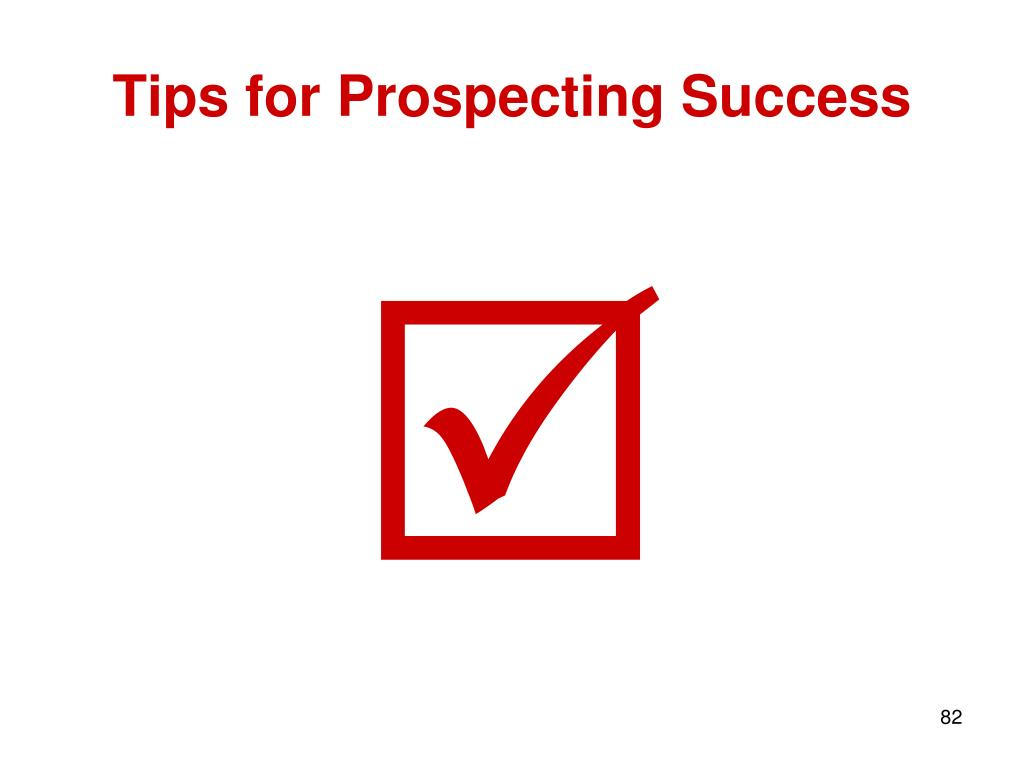 Tips for Prospecting Success