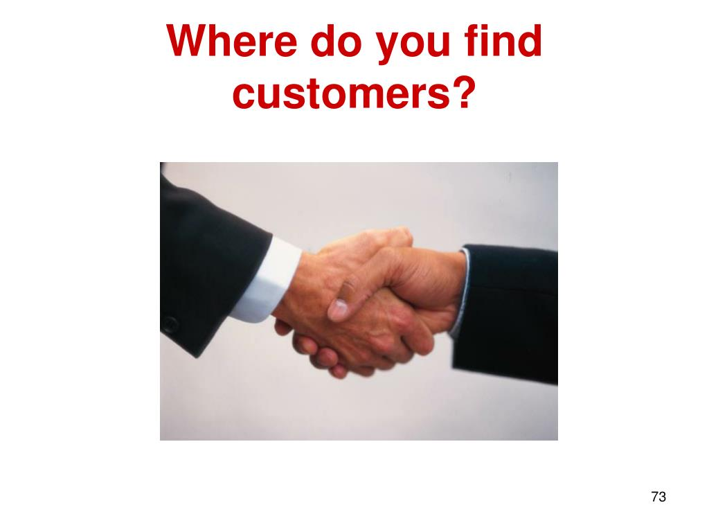 Where do you find customers?