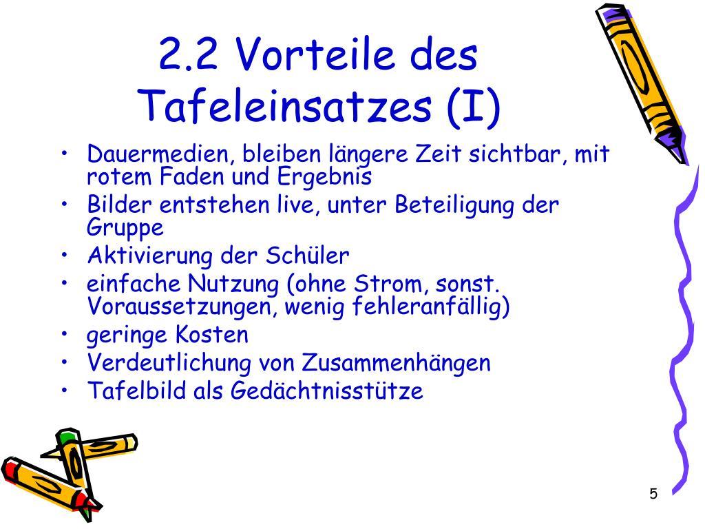 2.2 Vorteile des Tafeleinsatzes (I)