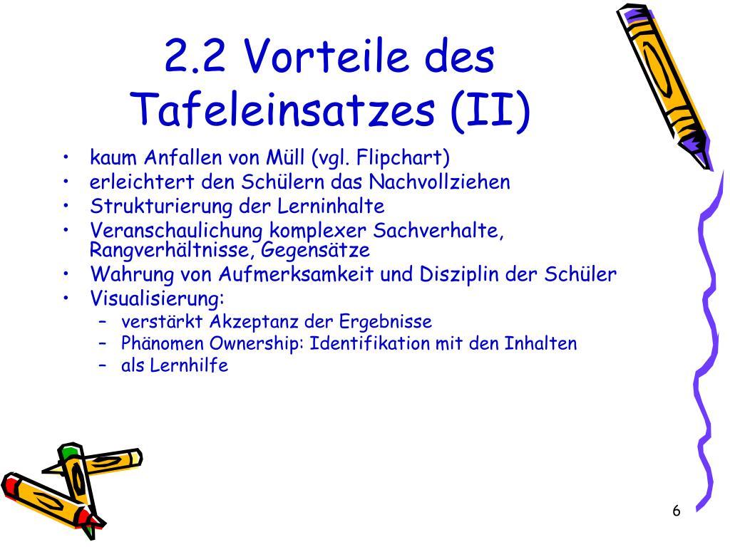 2.2 Vorteile des Tafeleinsatzes (II)