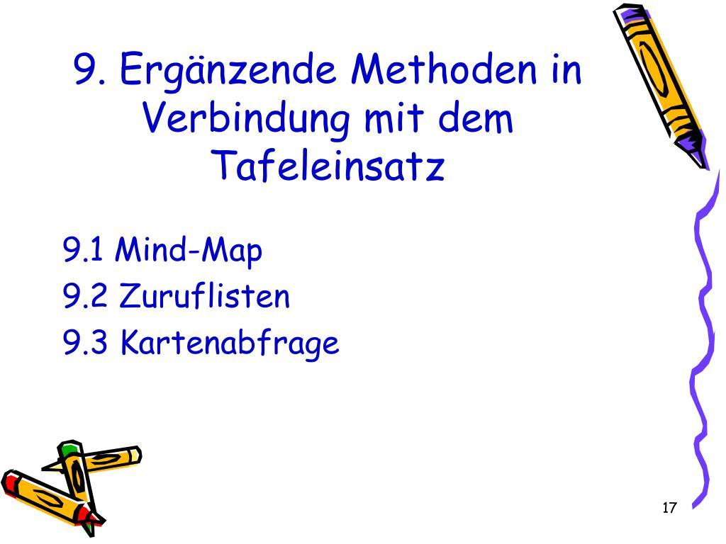 9. Ergänzende Methoden in Verbindung mit dem Tafeleinsatz