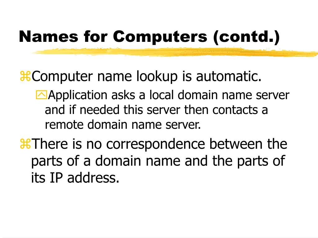 Names for Computers (contd.)