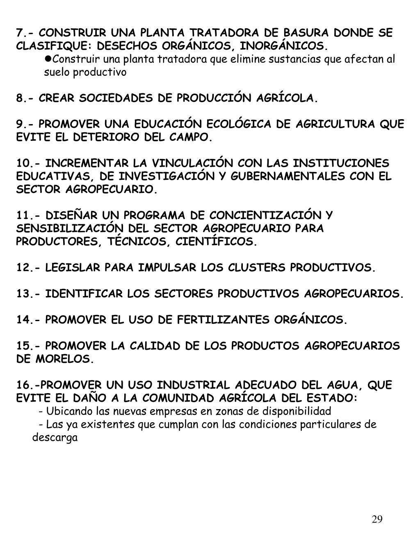7.- CONSTRUIR UNA PLANTA TRATADORA DE BASURA DONDE SE CLASIFIQUE: DESECHOS ORGÁNICOS, INORGÁNICOS.