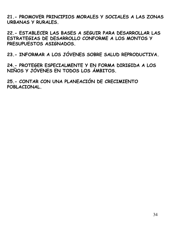21.- PROMOVER PRINCIPIOS MORALES Y SOCIALES A LAS ZONAS URBANAS Y RURALES.