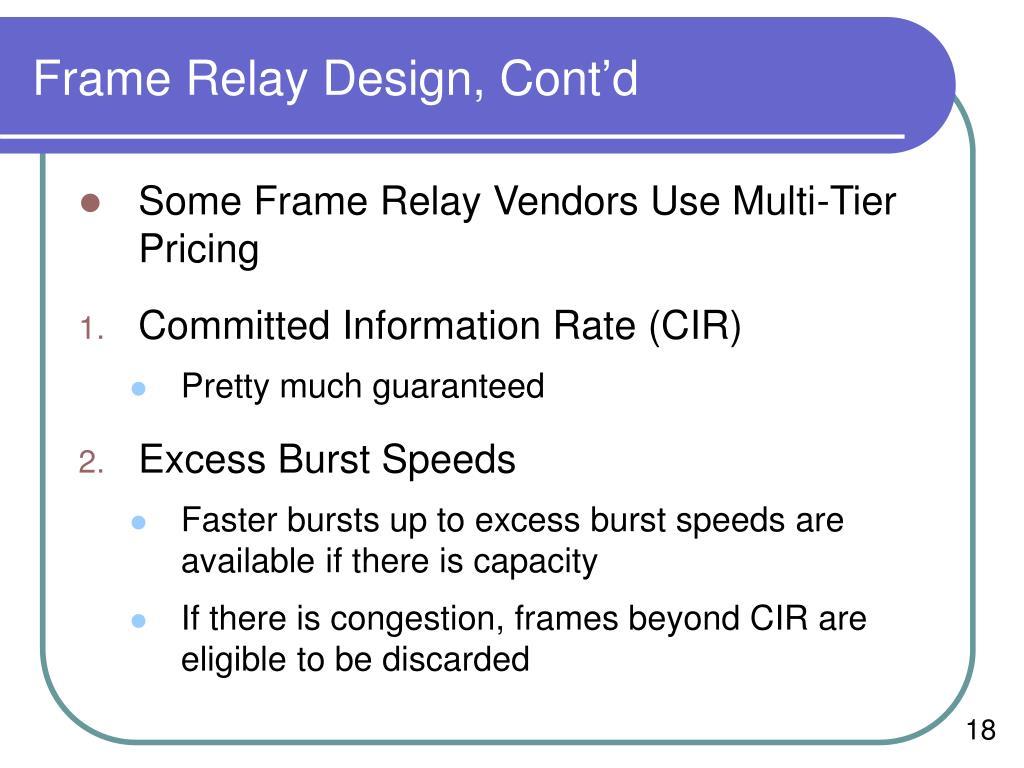 Frame Relay Design, Cont'd
