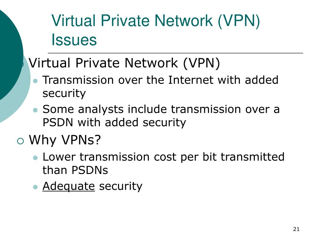 Virtual Private Network (VPN) Issues