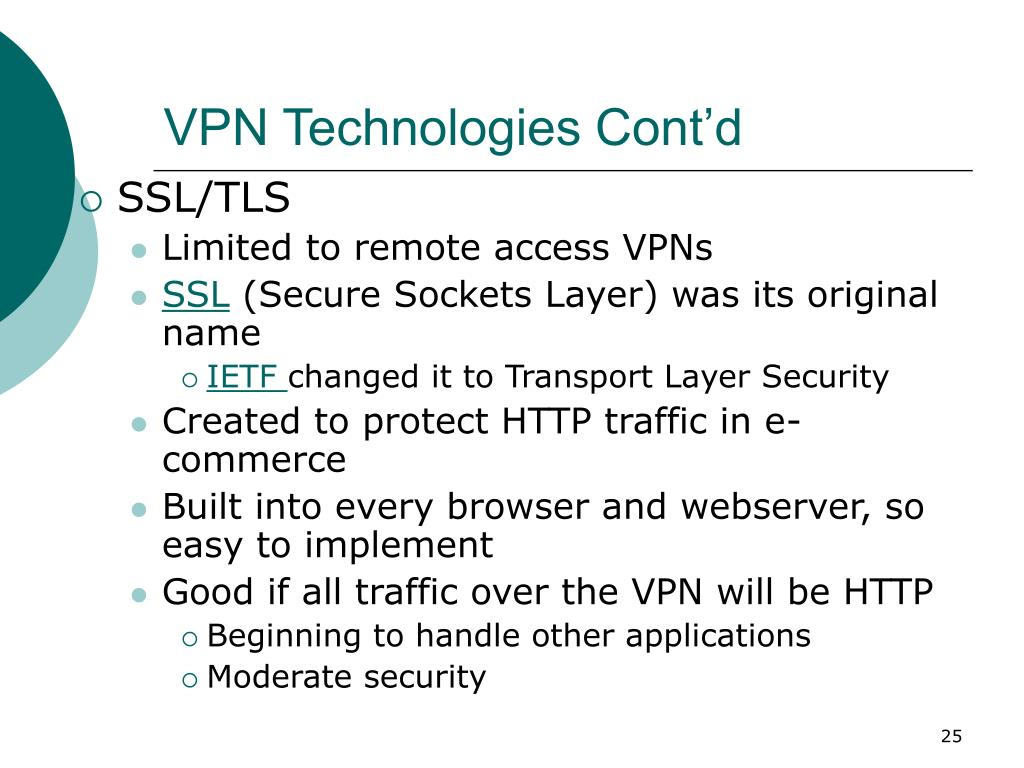 VPN Technologies Cont'd