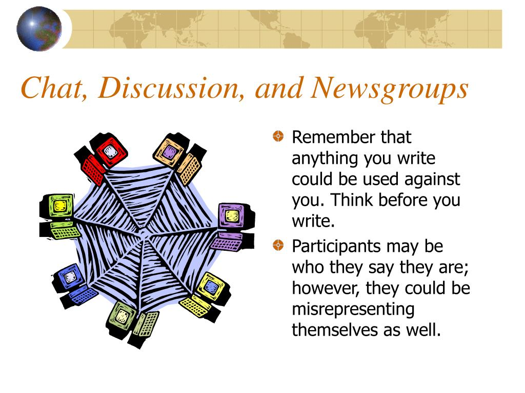 Chat, Discussion, and Newsgroups