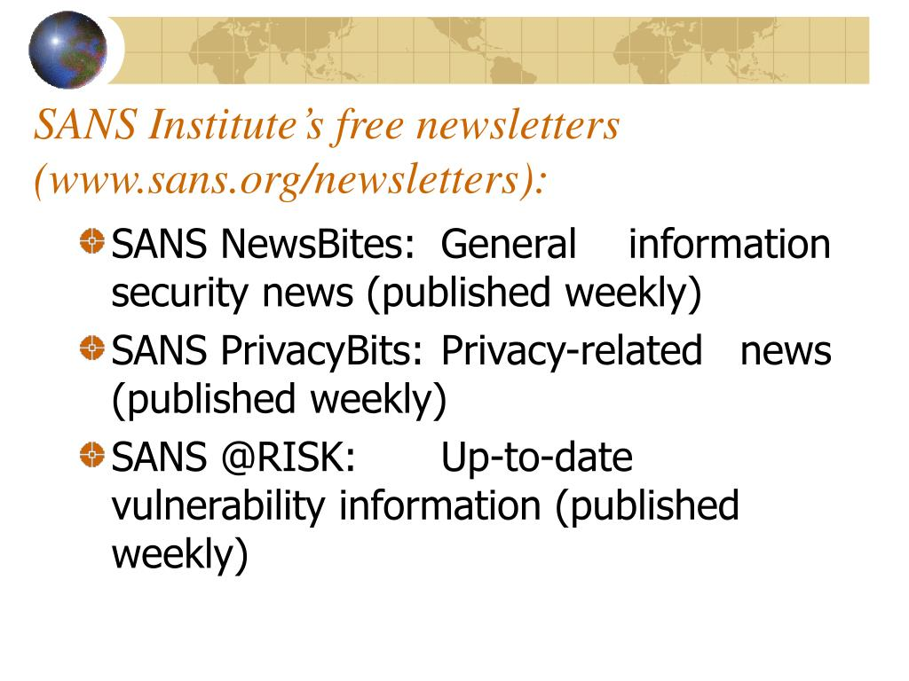 SANS Institute's free newsletters (www.sans.org/newsletters):