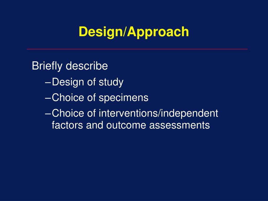 Design/Approach