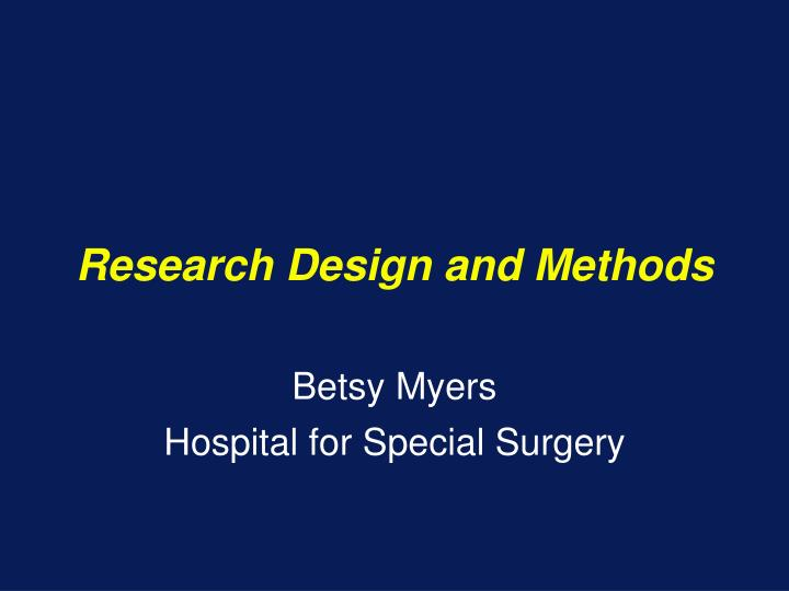 Research design and methods l.jpg