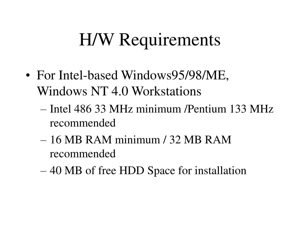 H/W Requirements