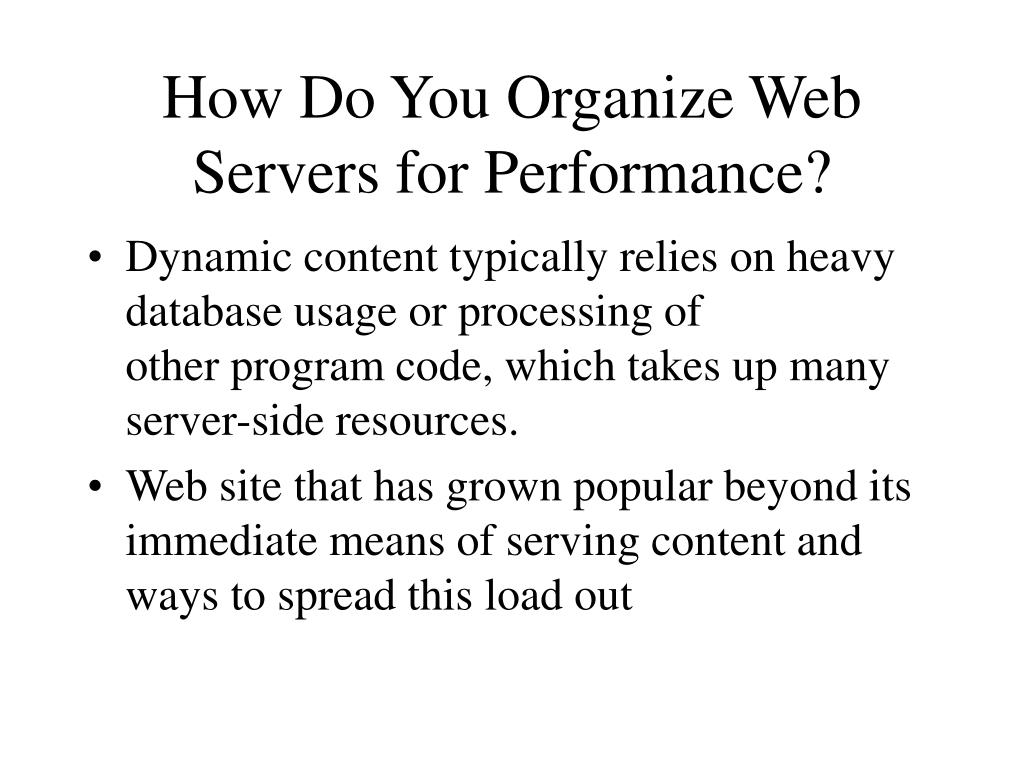 How Do You Organize Web Servers for Performance?