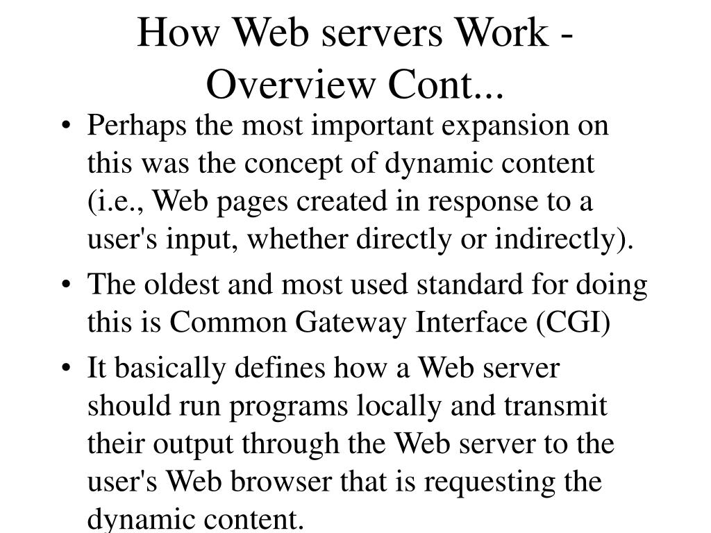 How Web servers Work - Overview Cont...