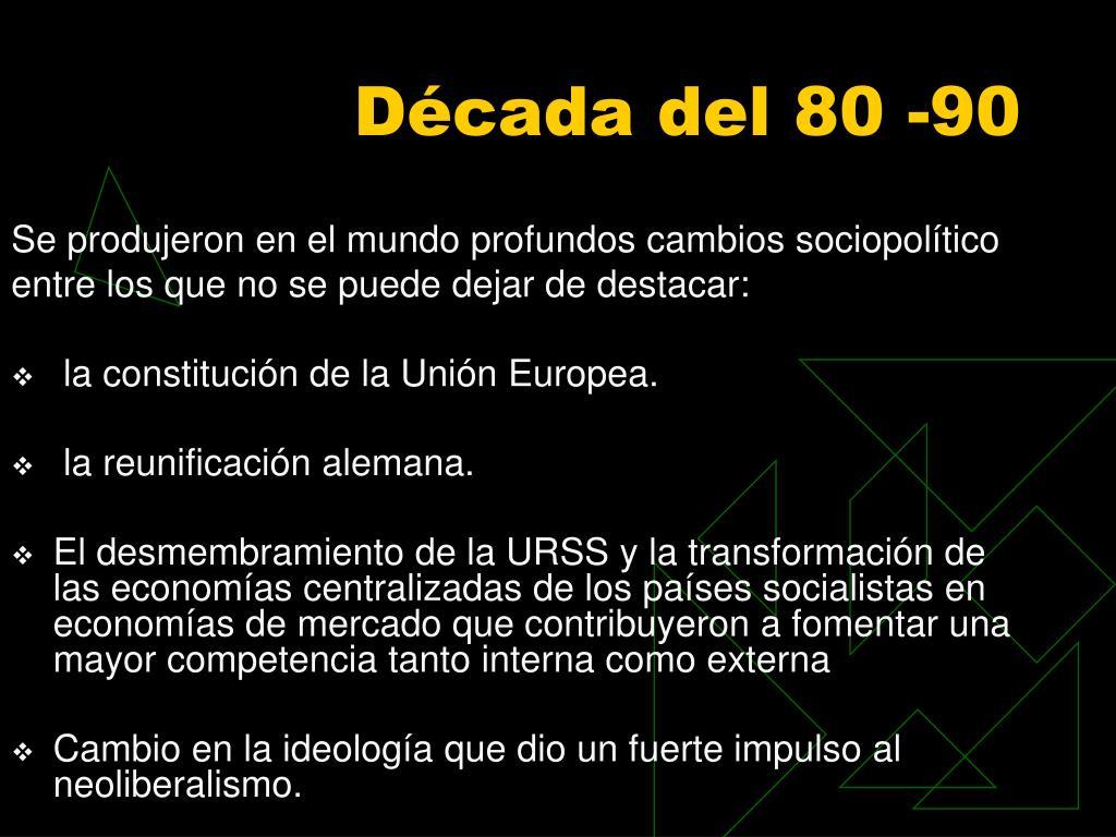 Década del 80 -90