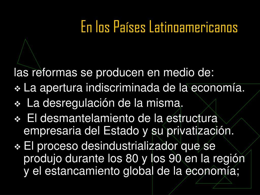 En los Países Latinoamericanos