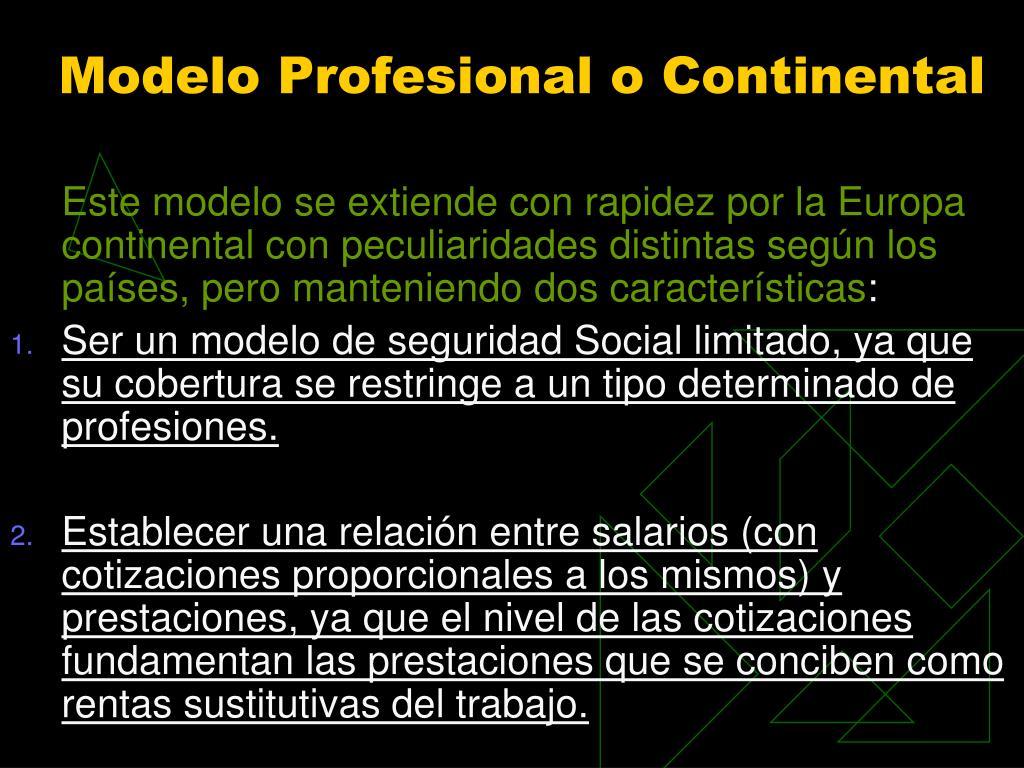 Modelo Profesional o Continental