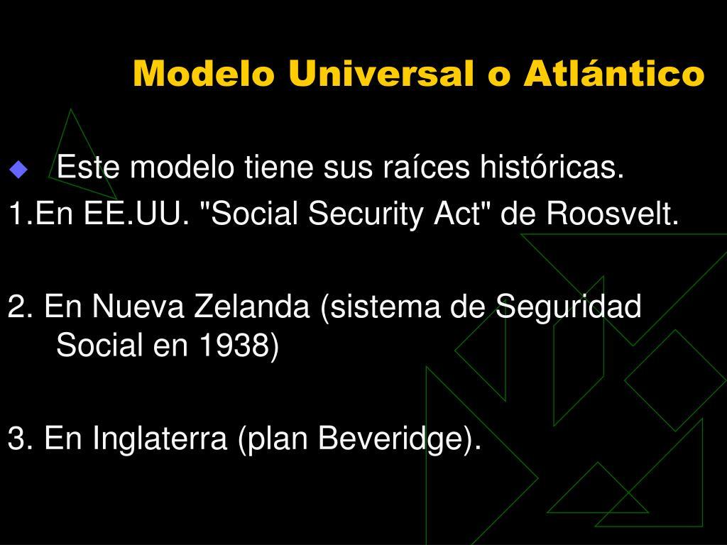 Modelo Universal o Atlántico