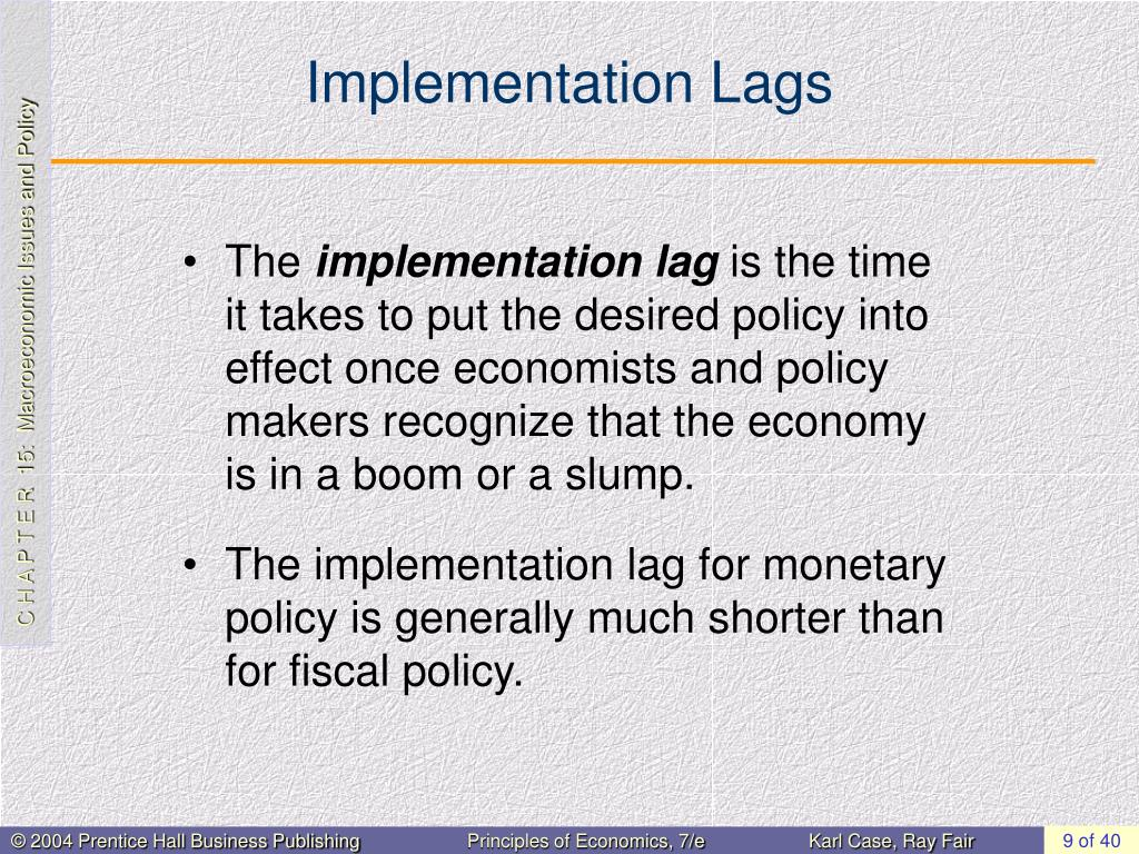 Implementation Lags
