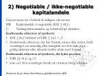 2 negotiable ikke negotiable kapitalandele