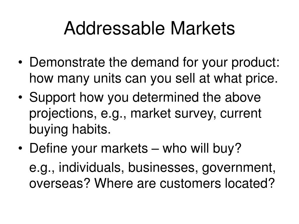 Addressable Markets