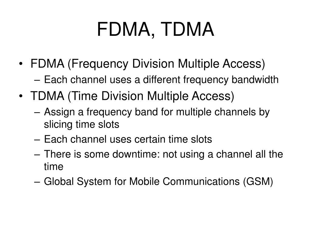 FDMA, TDMA