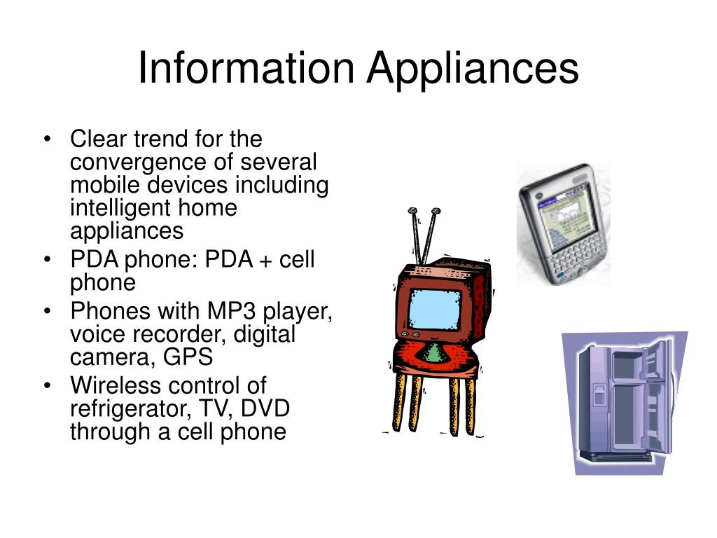 Information Appliances