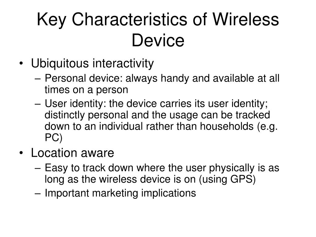 Key Characteristics of Wireless Device