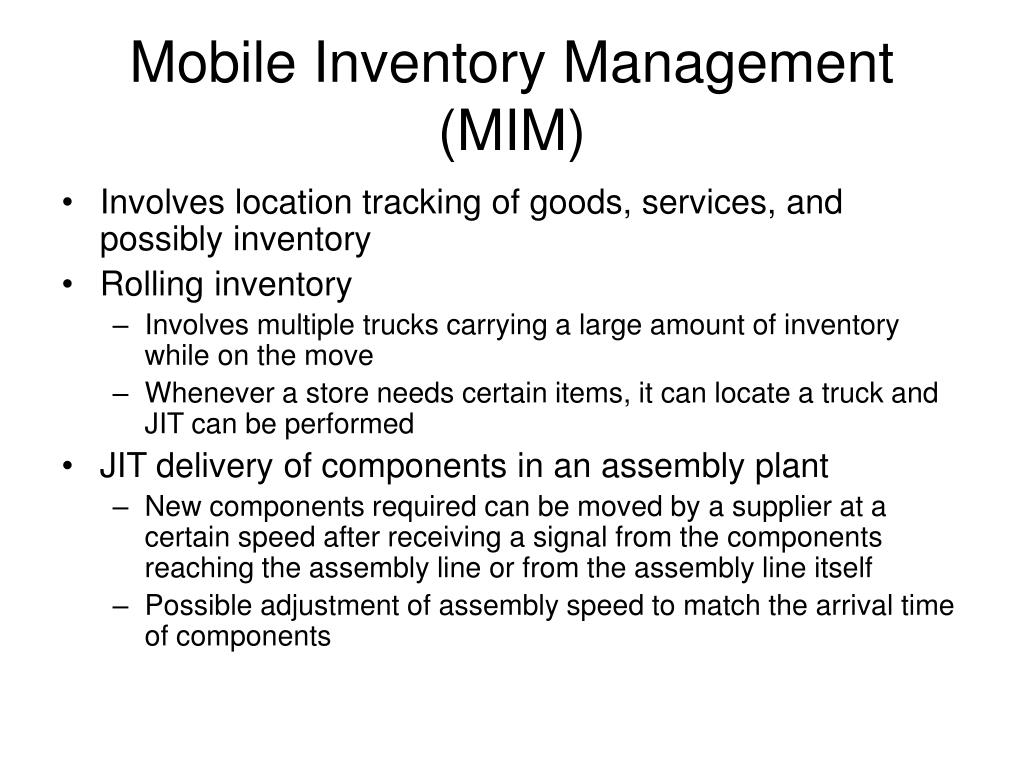 Mobile Inventory Management (MIM)