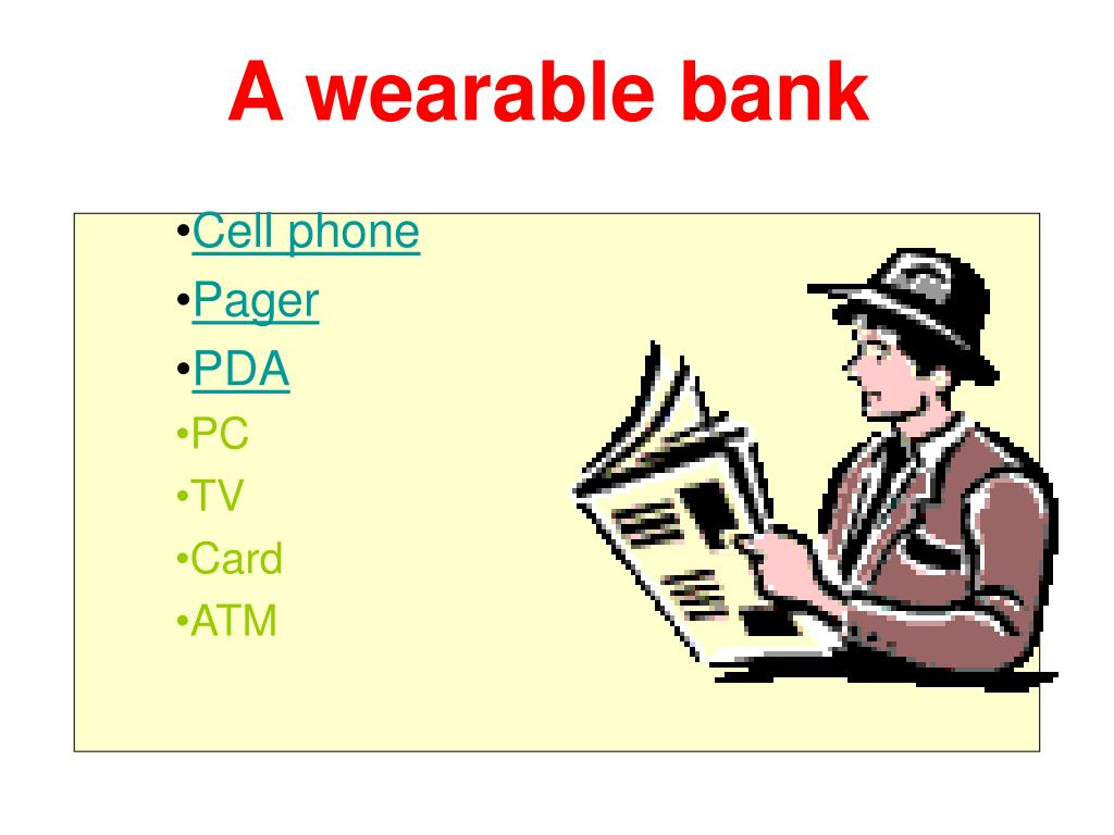 A wearable bank