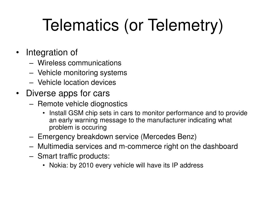 Telematics (or Telemetry)