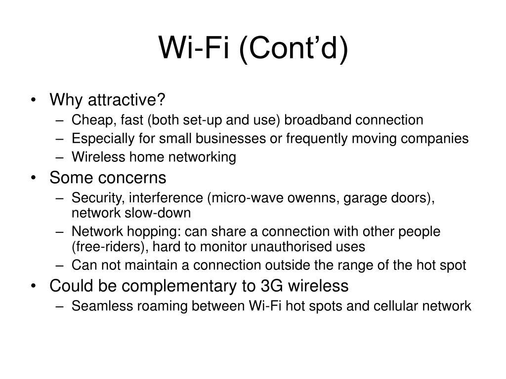 Wi-Fi (Cont'd)
