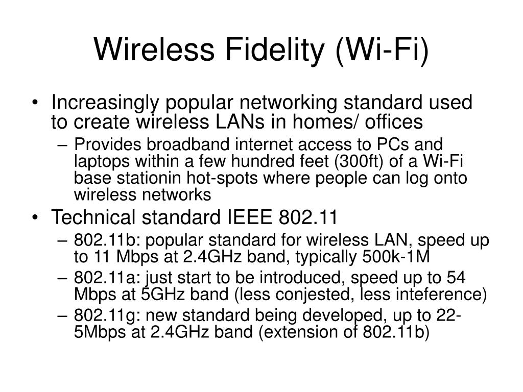 Wireless Fidelity (Wi-Fi)