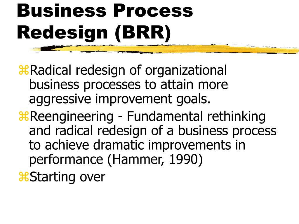 Business Process Redesign (BRR)