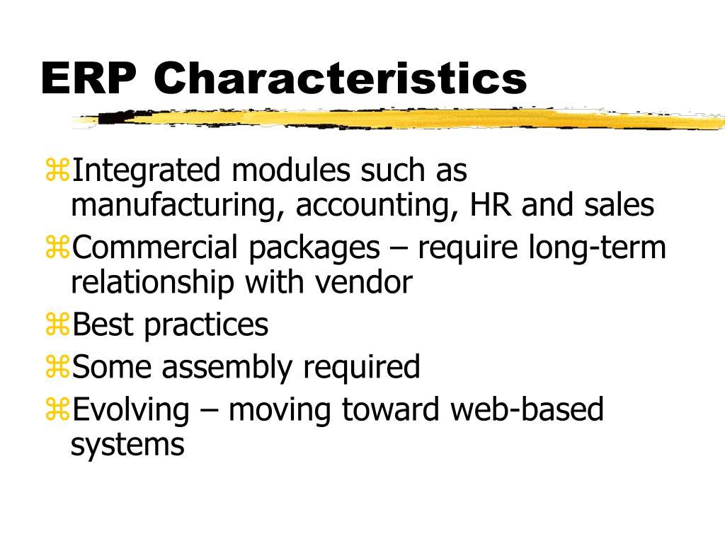 ERP Characteristics