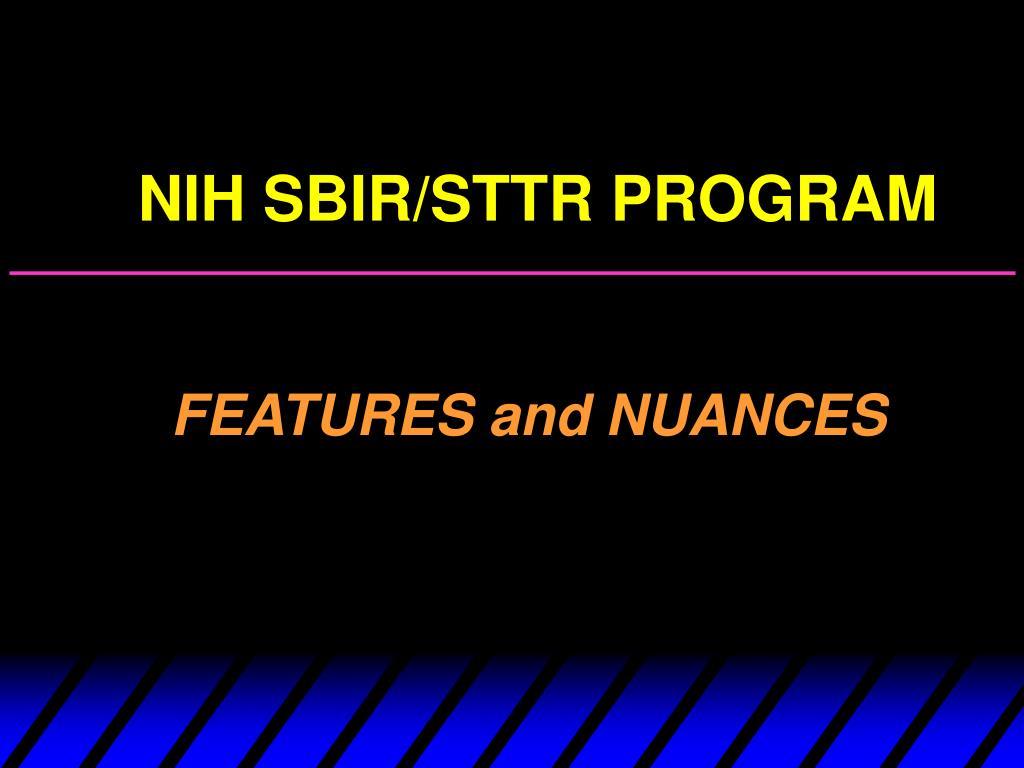 NIH SBIR/STTR PROGRAM