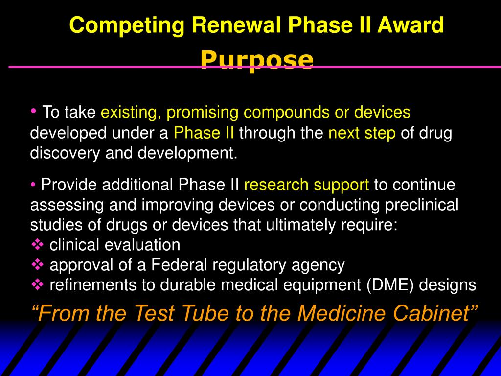 Competing Renewal Phase II Award