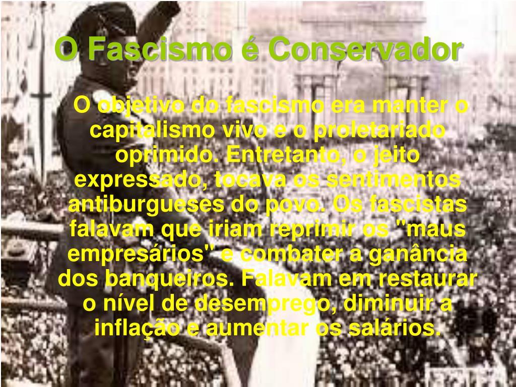 O Fascismo é Conservador
