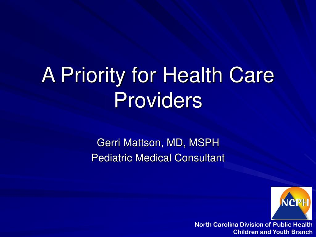 A Priority for Health Care Providers