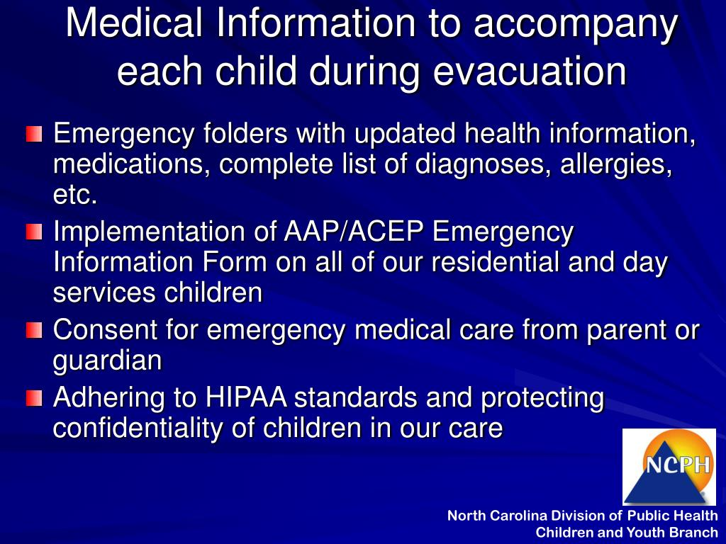Medical Information to accompany each child during evacuation