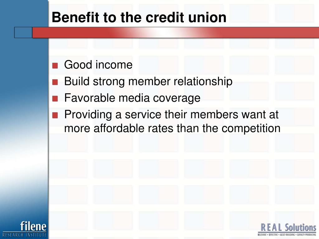 Benefit to the credit union