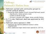 challenge pathmark s harlem store22